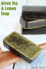 Homemade Green Tea & Lemon Soap Recipe