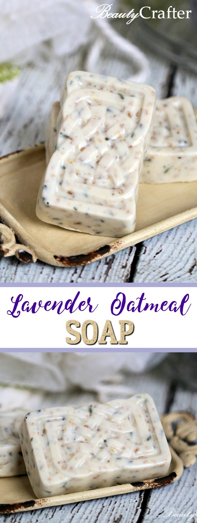 Lavender Oatmeal Soap Recipe Easy Diy Gift Beauty Crafter