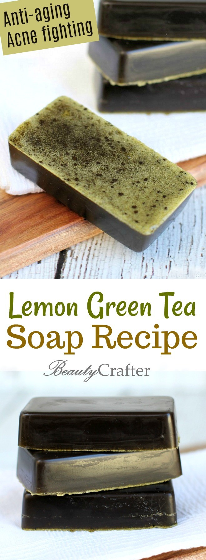 Lemon Green Tea Soap Recipe DIY , anti-aging and acne fighting soap