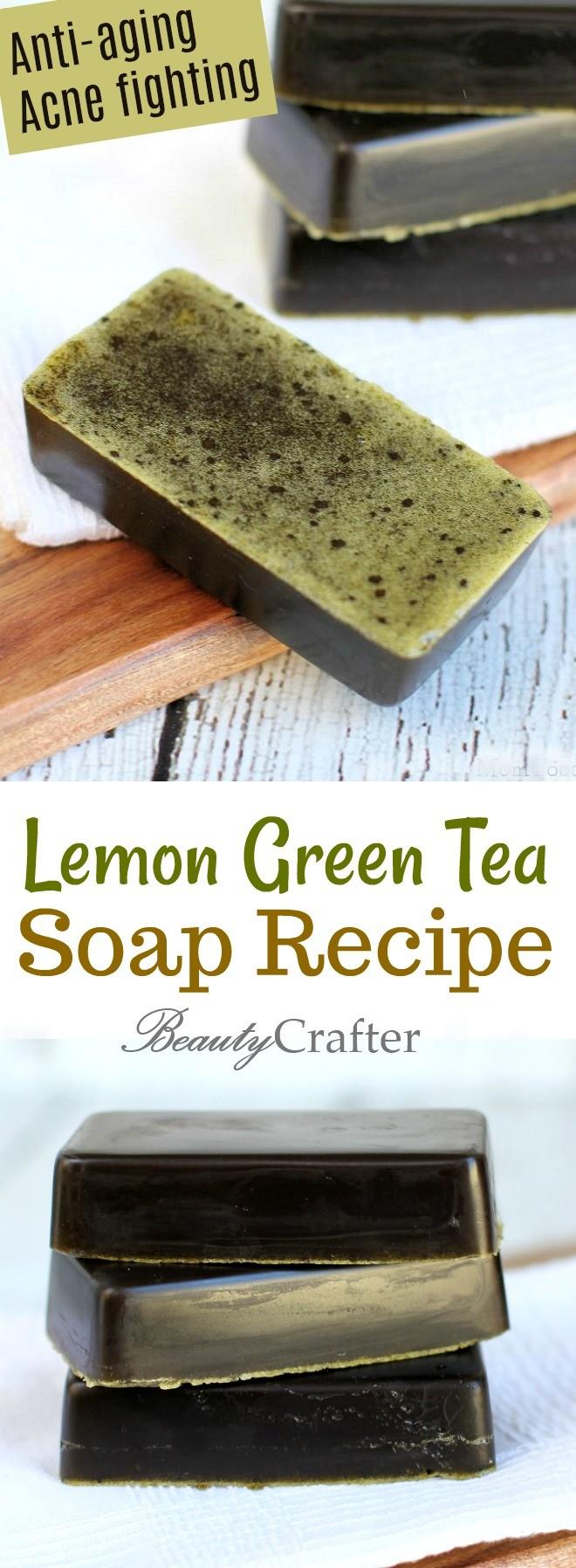 Lemon Green Tea Soap Recipe DIY , anti-aging and acne fighting soap