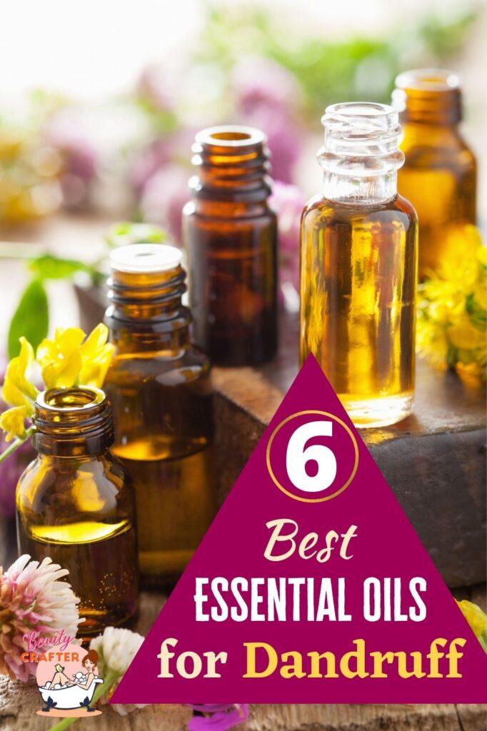 Best Essential Oils for Dandruff