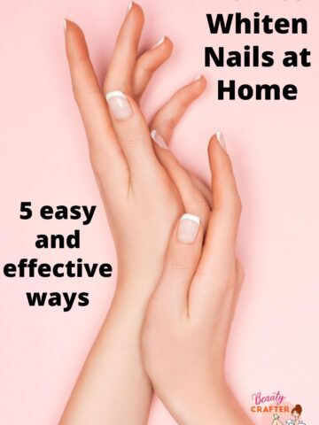 How to Whiten Nails at Home: 5 Effective Ways